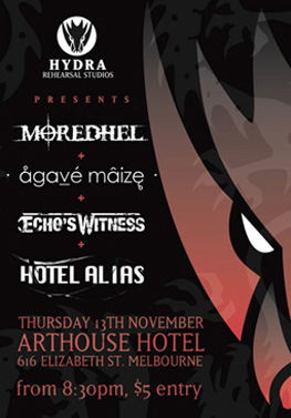 Hydra Presents - Moredhel, Arthouse 2009